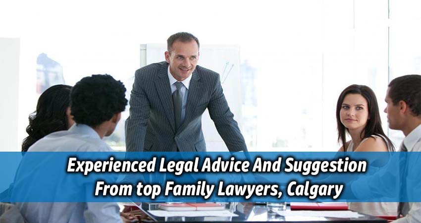 Experienced legal advice and suggestion from top family lawyers