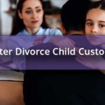 After Divorce Child Custody