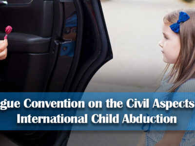 Hague Convention on the Civil Aspects of International Child Abduction